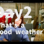 Nat's Daily【Day2-What's a good weather?】